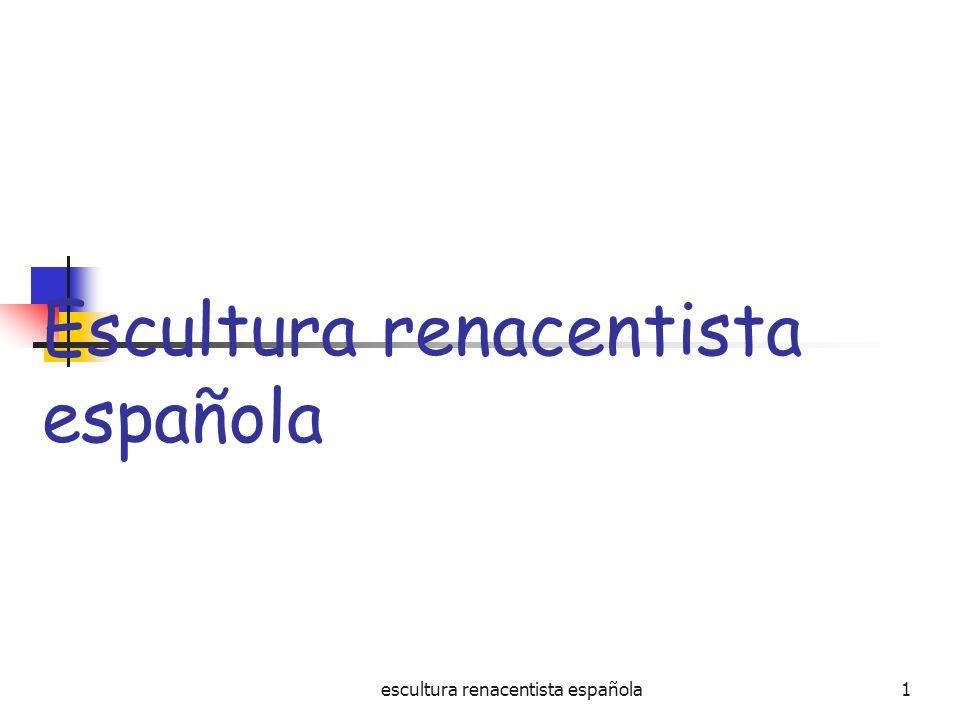 escultura renacentista española1 Escultura renacentista española
