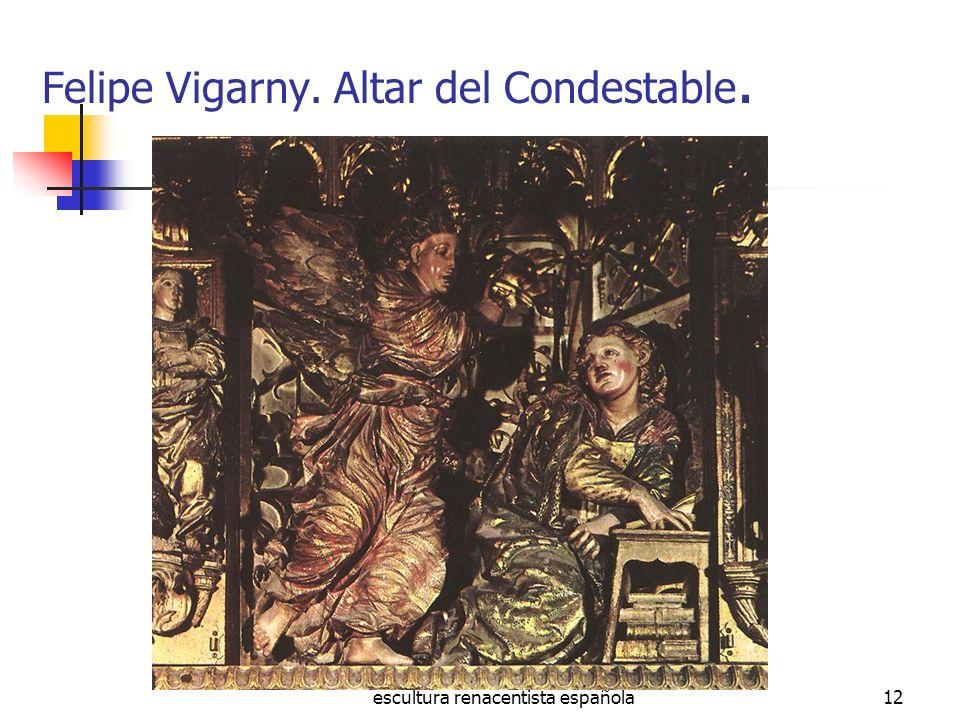 escultura renacentista española12 Felipe Vigarny. Altar del Condestable.