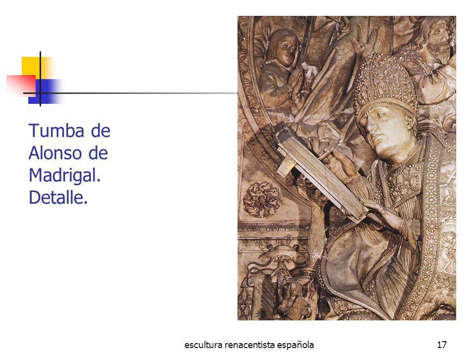escultura renacentista española17 Tumba de Alonso de Madrigal. Detalle.
