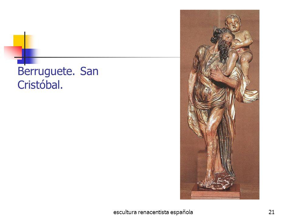 escultura renacentista española21 Berruguete. San Cristóbal.