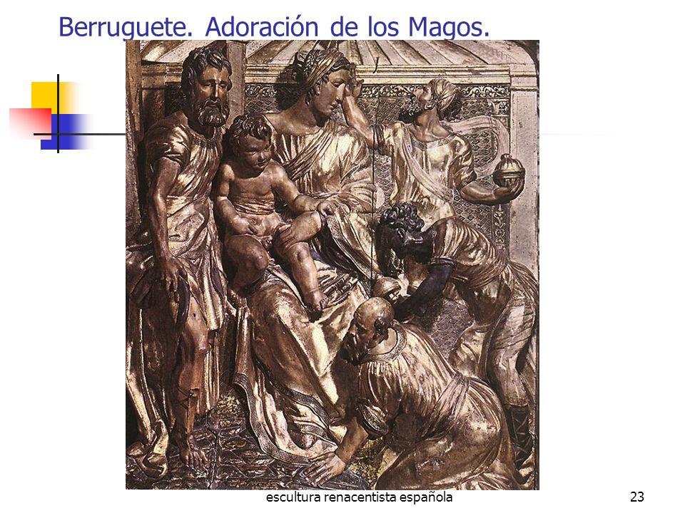 escultura renacentista española23 Berruguete. Adoración de los Magos.