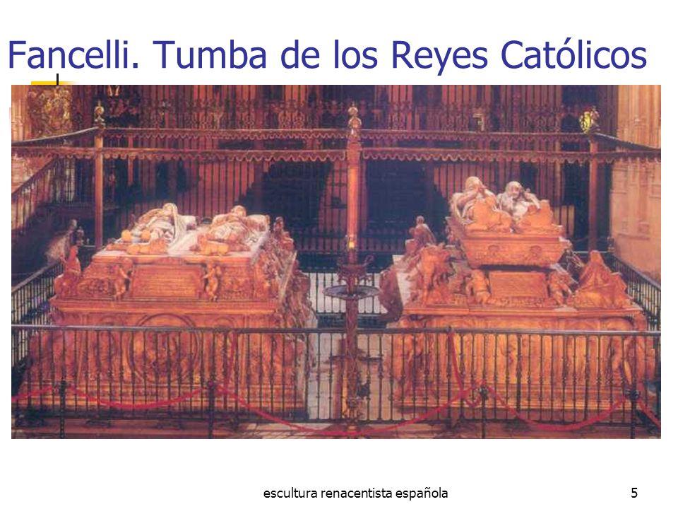 escultura renacentista española5 Fancelli. Tumba de los Reyes Católicos