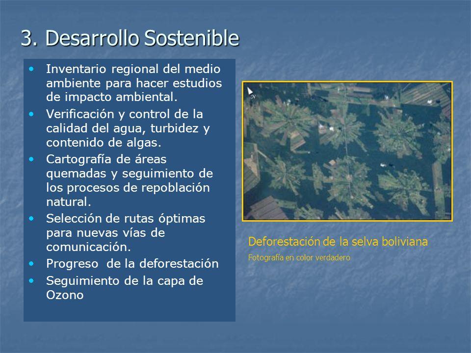 3. Desarrollo Sostenible Inventario regional del medio ambiente para hacer estudios de impacto ambiental. Verificación y control de la calidad del agu