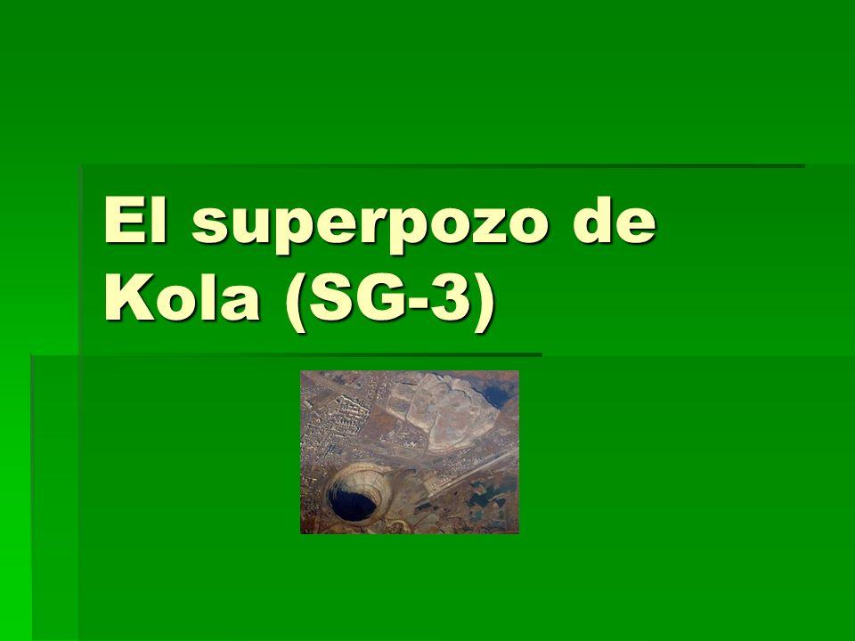 El superpozo de Kola (SG-3)