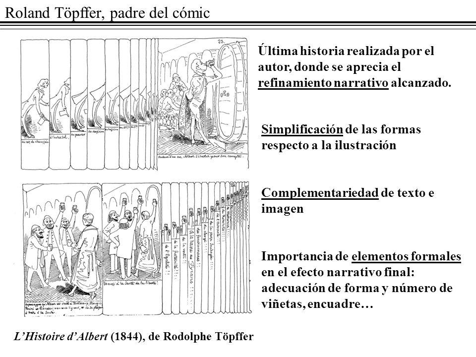 Roland Töpffer, padre del cómic LHistoire dAlbert (1844), de Rodolphe Töpffer Última historia realizada por el autor, donde se aprecia el refinamiento