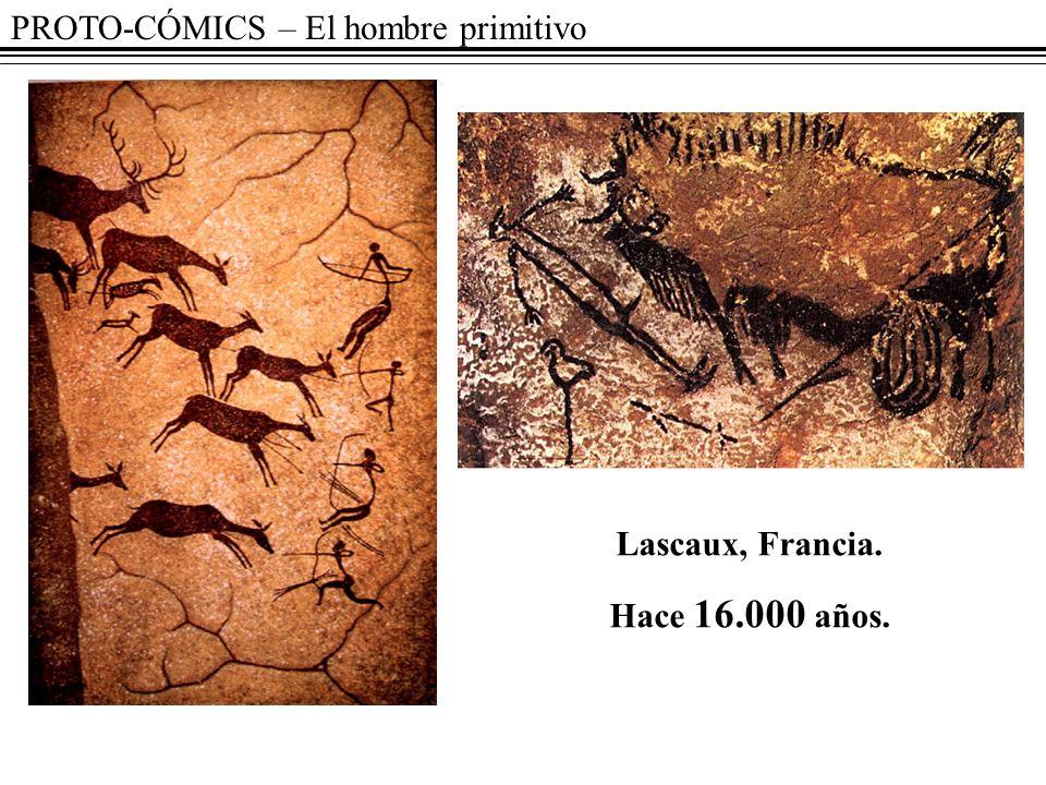 PROTO-CÓMICS – El hombre primitivo Lascaux, Francia. Hace 16.000 años.