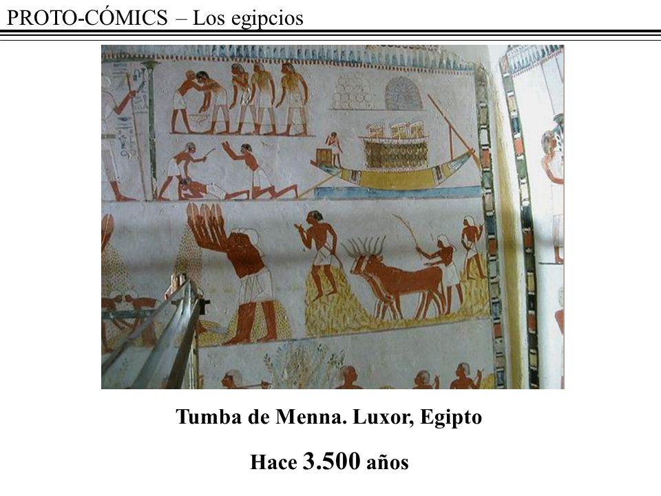 PROTO-CÓMICS – Los egipcios Tumba de Menna. Luxor, Egipto Hace 3.500 años