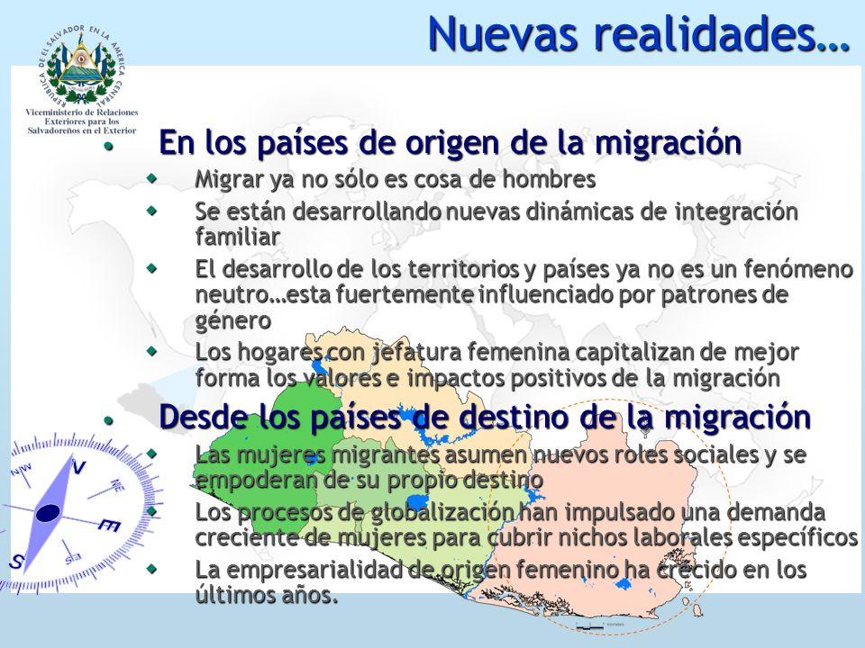 Nuevas realidades… En los países de origen de la migración En los países de origen de la migración Migrar ya no sólo es cosa de hombres Migrar ya no s