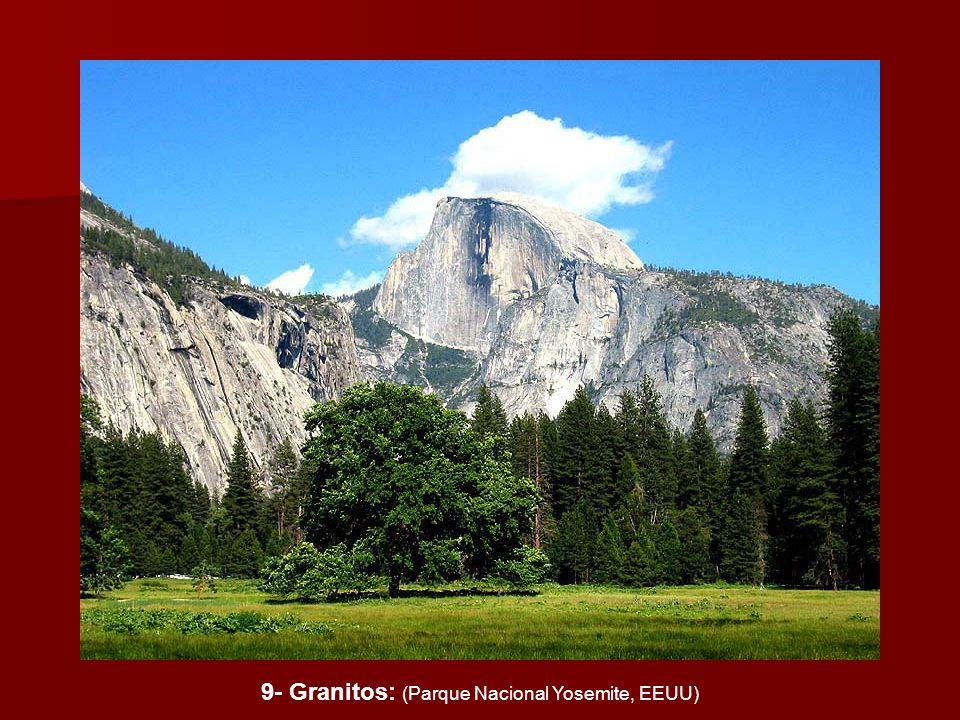 9- Granitos: (Parque Nacional Yosemite, EEUU)