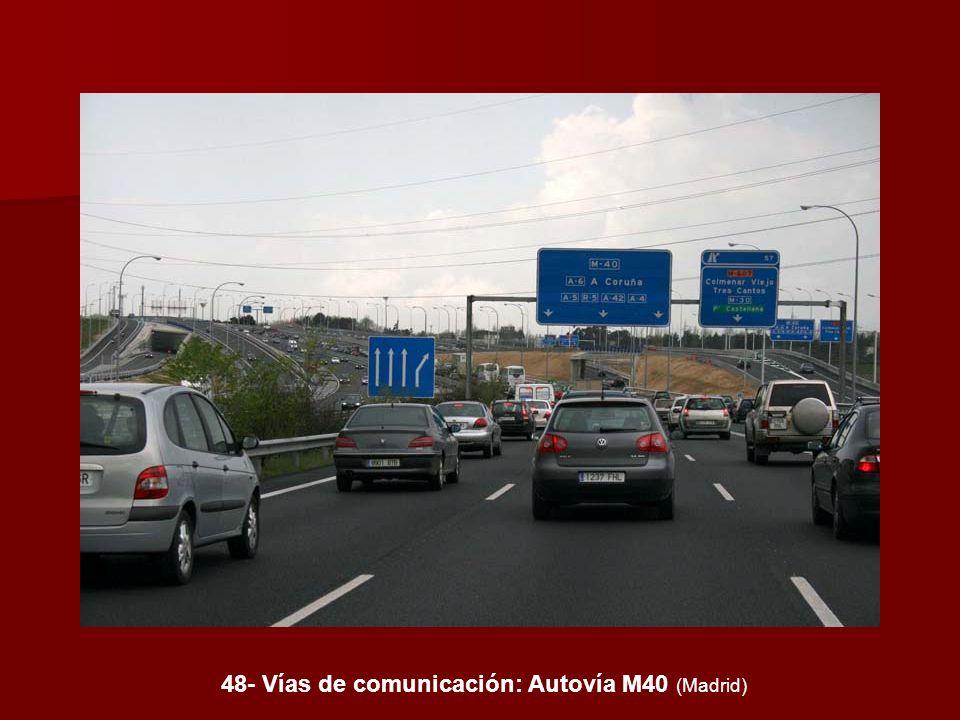 48- Vías de comunicación: Autovía M40 (Madrid)