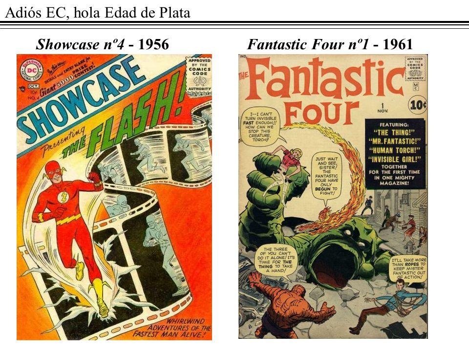 Adiós EC, hola Edad de Plata Showcase nº4 - 1956Fantastic Four nº1 - 1961