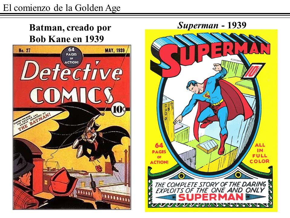 El comienzo de la Golden Age Superman - 1939 Batman, creado por Bob Kane en 1939