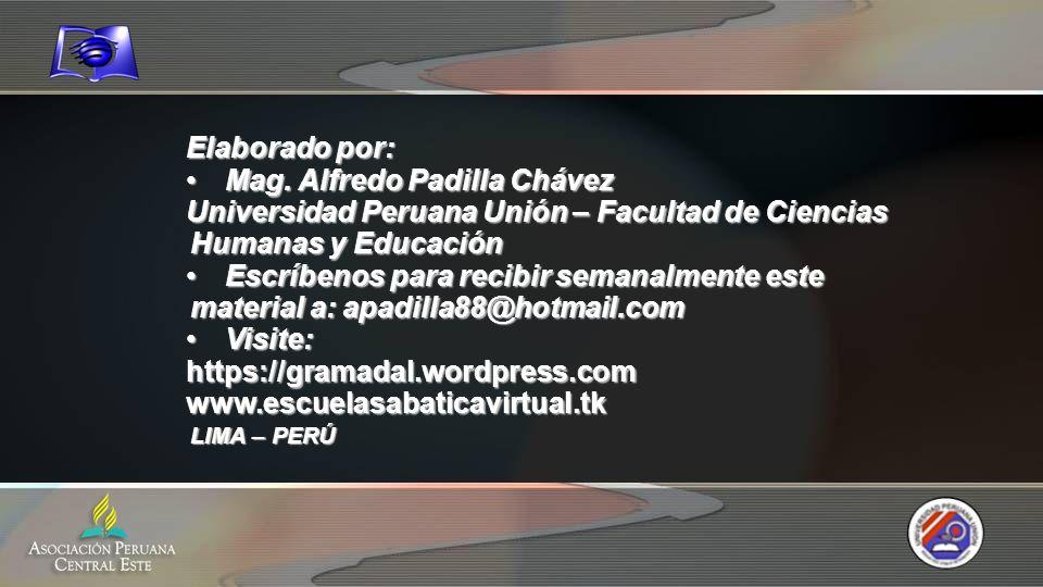 Elaborado por: Mag.Alfredo Padilla ChávezMag.