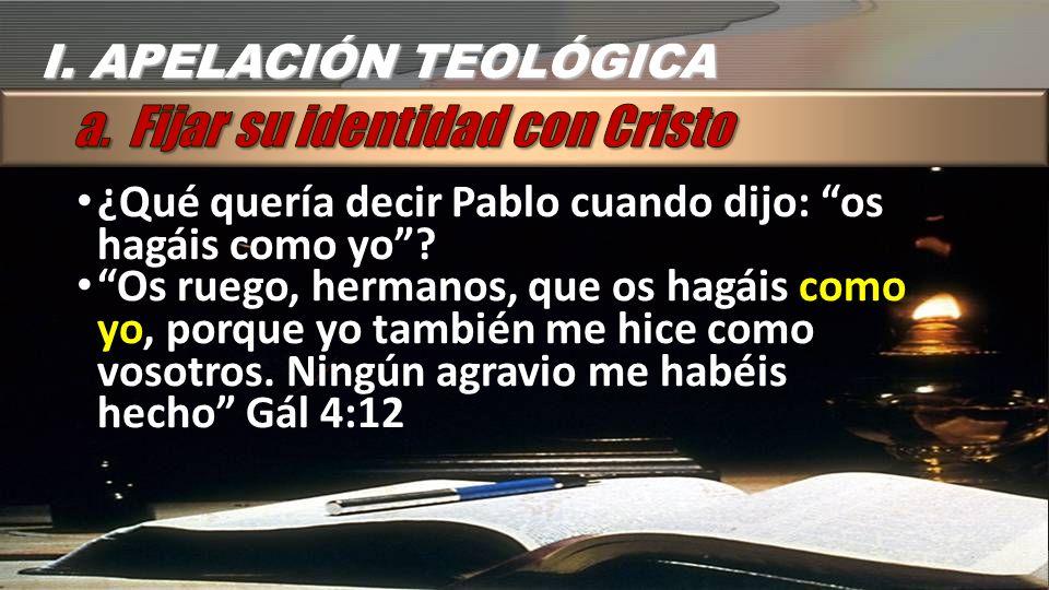 CONCLUSION Explica la apelación pastoral y personal que Pablo usó en su carta a los Gálatas