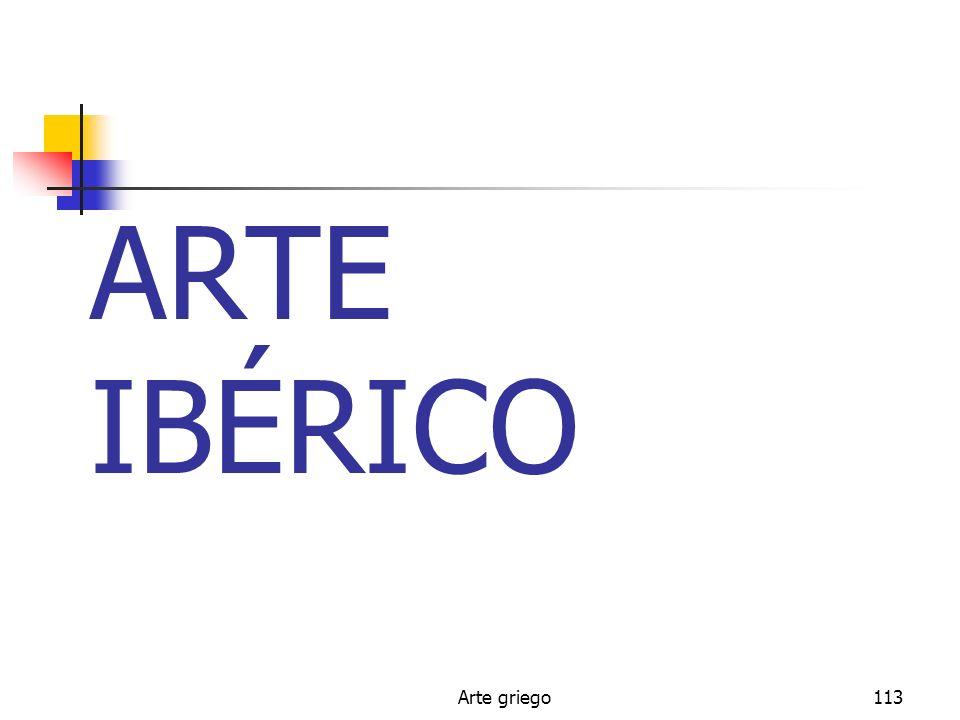 Arte griego113 ARTE IBÉRICO