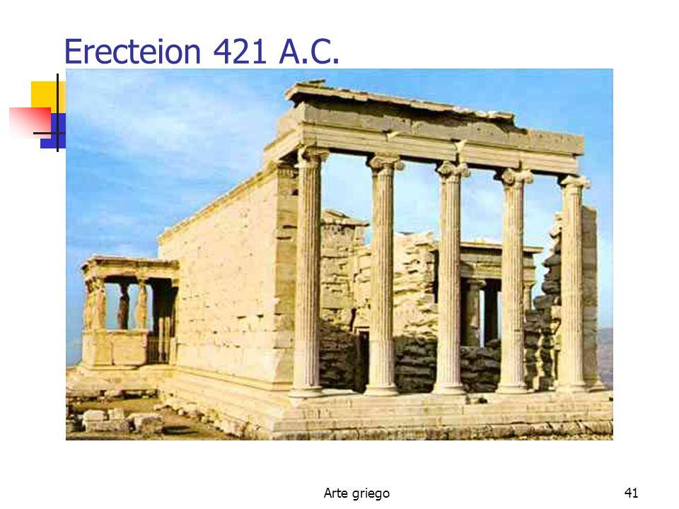 Arte griego41 Erecteion 421 A.C.
