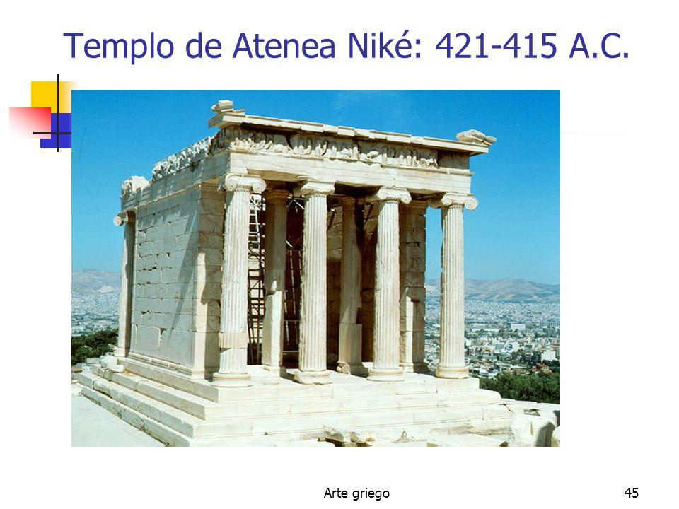 Arte griego45 Templo de Atenea Niké: 421-415 A.C.
