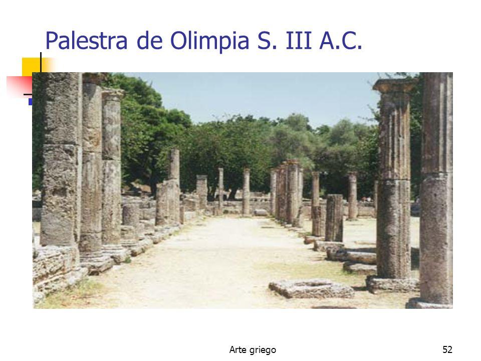 Arte griego52 Palestra de Olimpia S. III A.C.