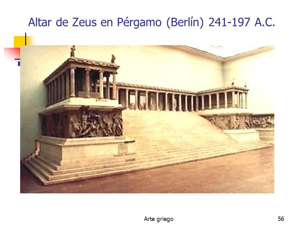 Arte griego56 Altar de Zeus en Pérgamo (Berlín) 241-197 A.C.