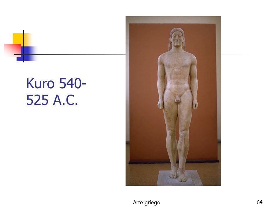 Arte griego64 Kuro 540- 525 A.C.