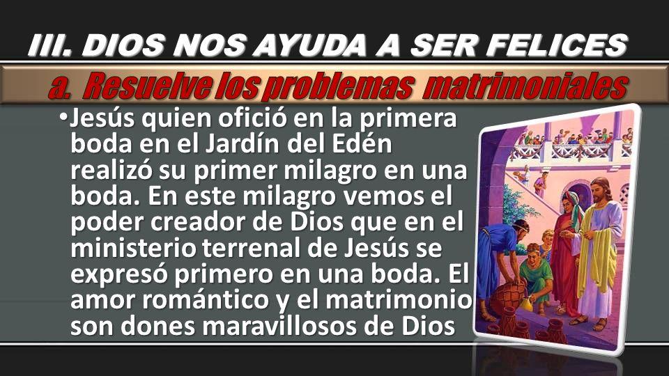 Jesús quien ofició en la primera boda en el Jardín del Edén realizó su primer milagro en una boda. En este milagro vemos el poder creador de Dios que