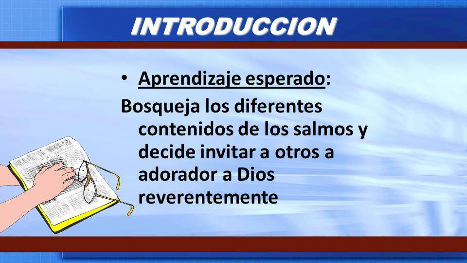 BOSQUEJO I.Saber: Que los Salmos revelan a Dios II.Sentir: Que los Salmos expresan sentimientos III.