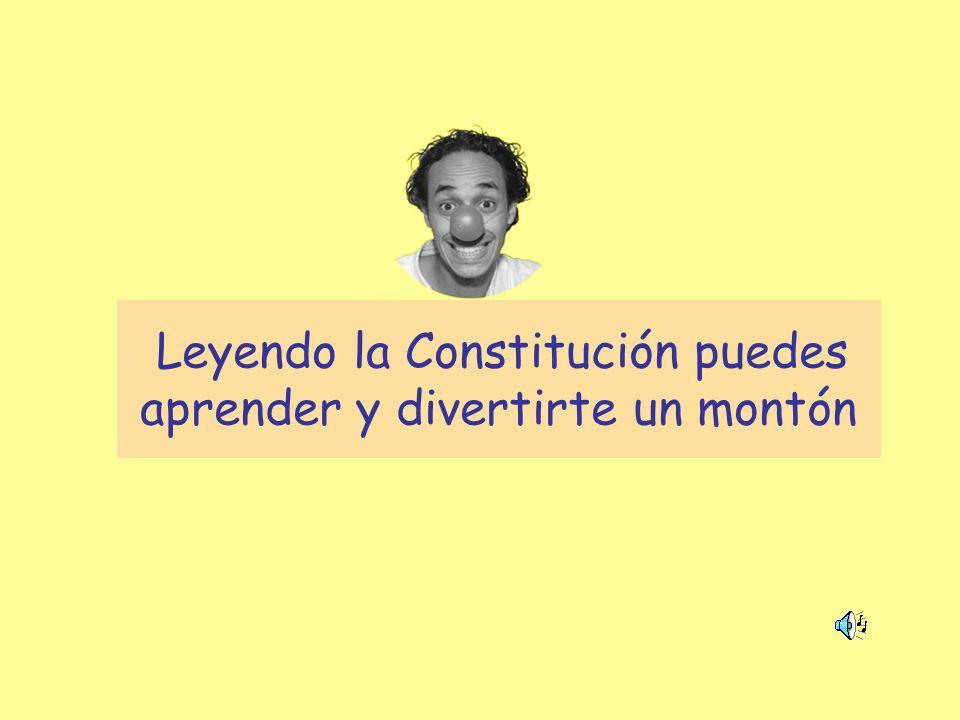 Leyendo la Constitución puedes aprender y divertirte un montón