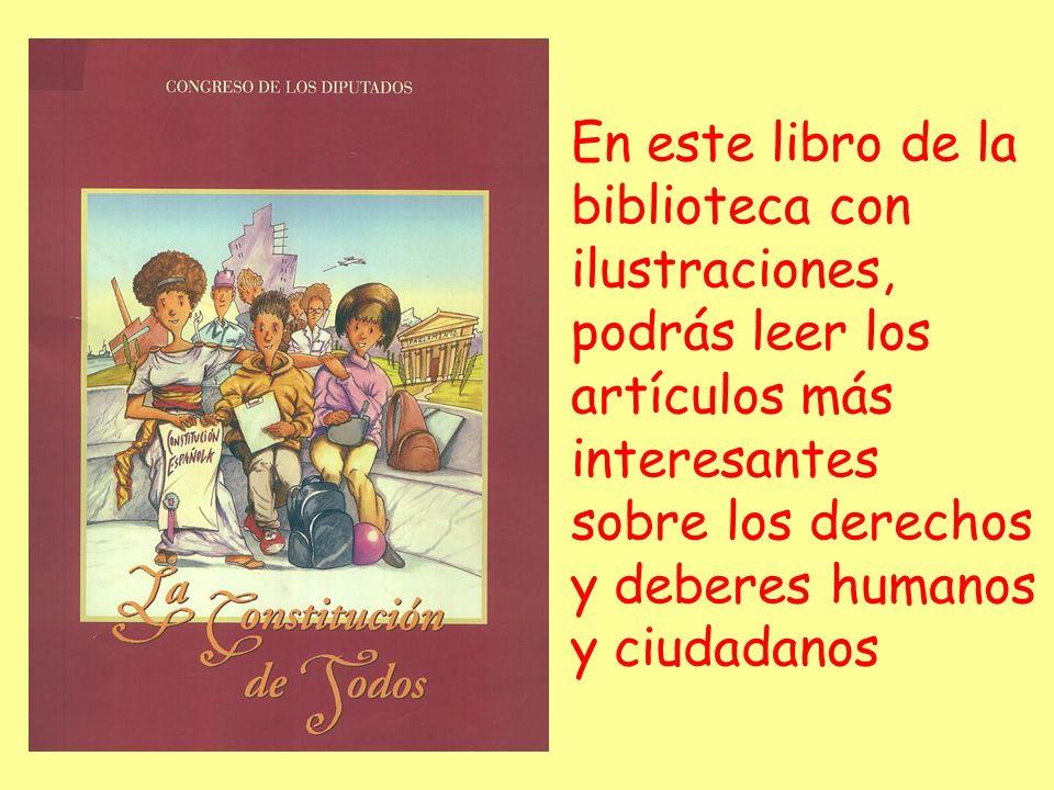 En este libro de la biblioteca con ilustraciones, podrás leer los artículos más interesantes sobre los derechos y deberes humanos y ciudadanos