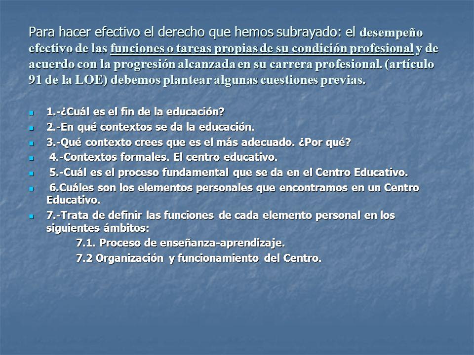 Fin básico de la educación Pleno desarrollo de la personalidad del alumno (art.