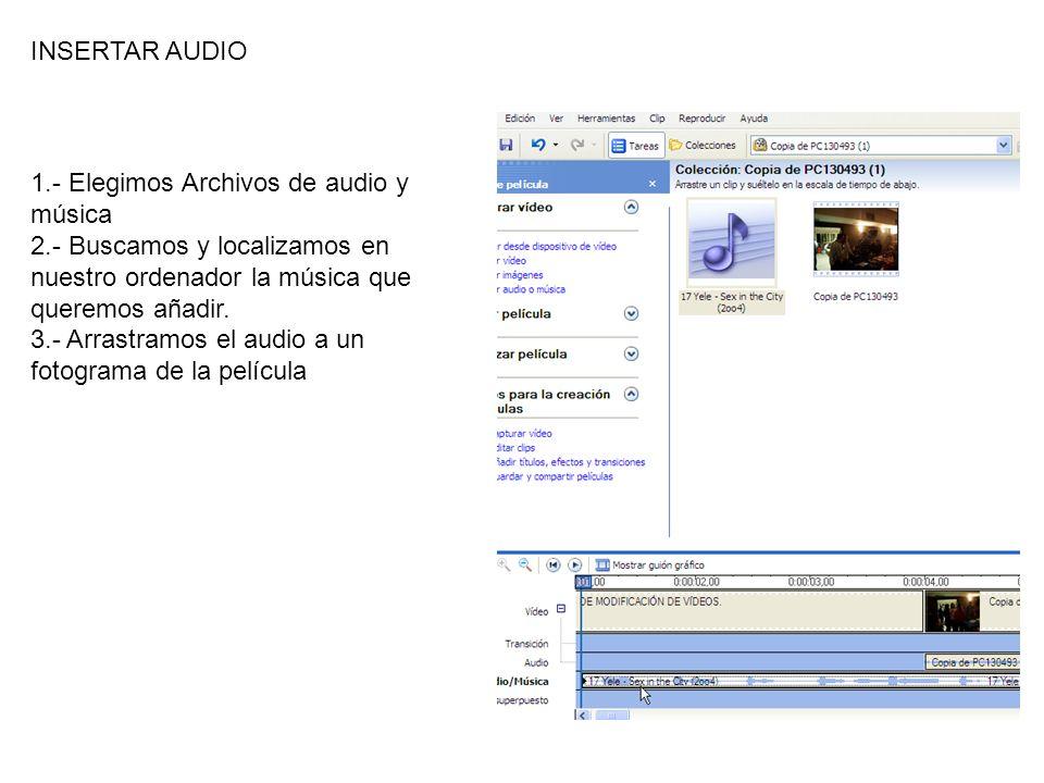 1.- Elegimos Archivos de audio y música 2.- Buscamos y localizamos en nuestro ordenador la música que queremos añadir.