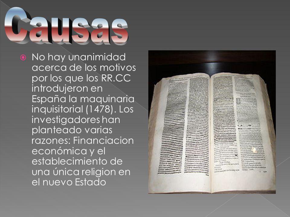 No hay unanimidad acerca de los motivos por los que los RR.CC introdujeron en España la maquinaria inquisitorial (1478). Los investigadores han plante