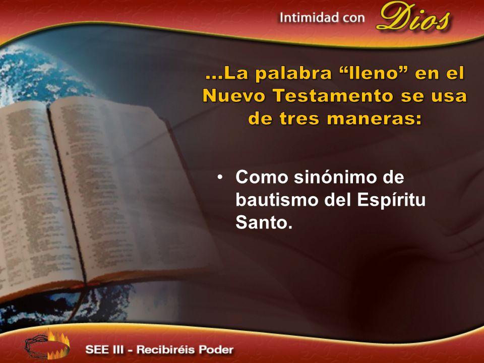 Como sinónimo de bautismo del Espíritu Santo.
