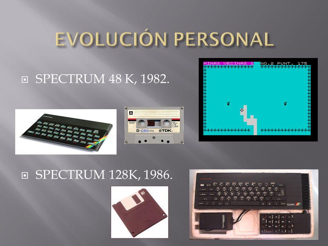 SPECTRUM 48 K, 1982. SPECTRUM 128K, 1986.