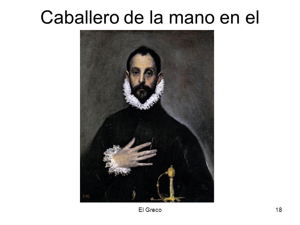 El Greco18 Caballero de la mano en el pecho.