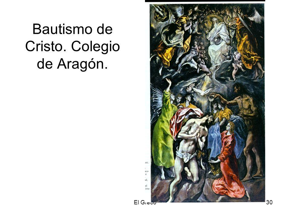El Greco30 Bautismo de Cristo. Colegio de Aragón.