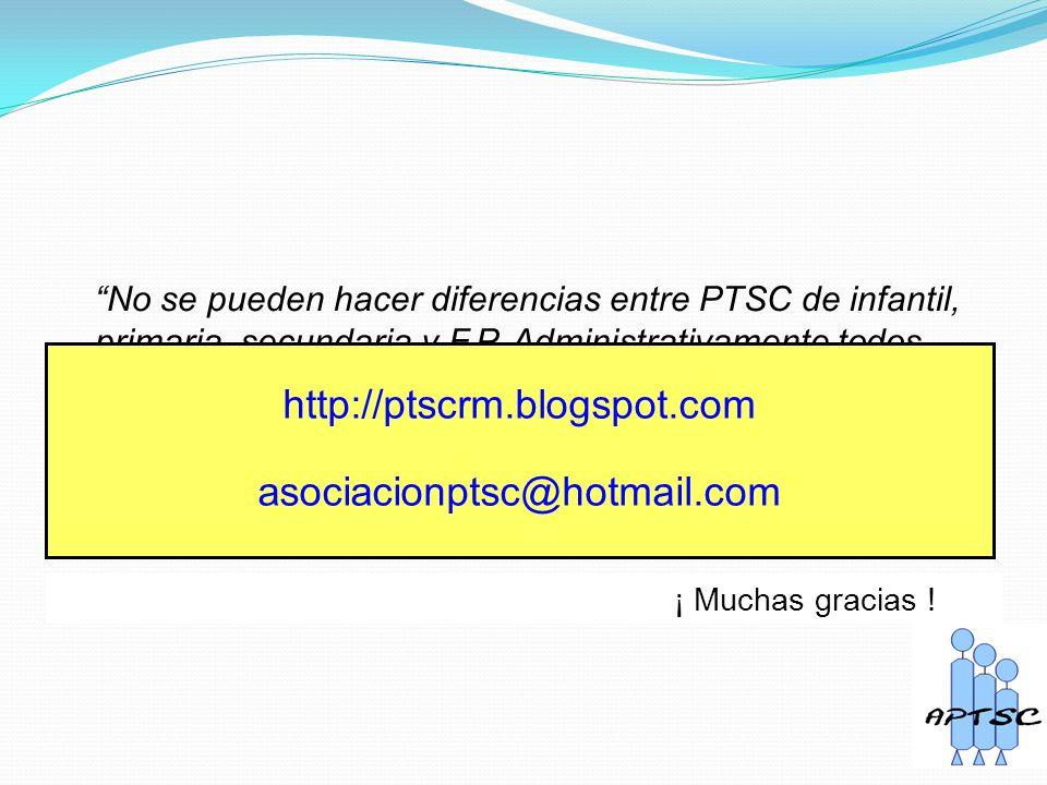 No se pueden hacer diferencias entre PTSC de infantil, primaria, secundaria y F.P.