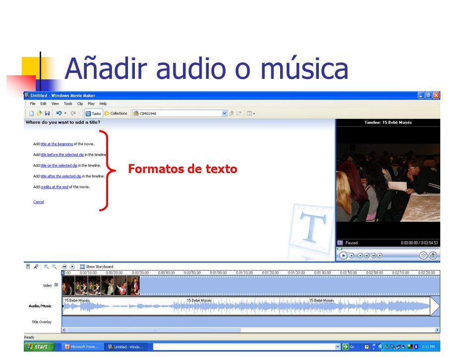 Añadir audio o música Formatos de texto