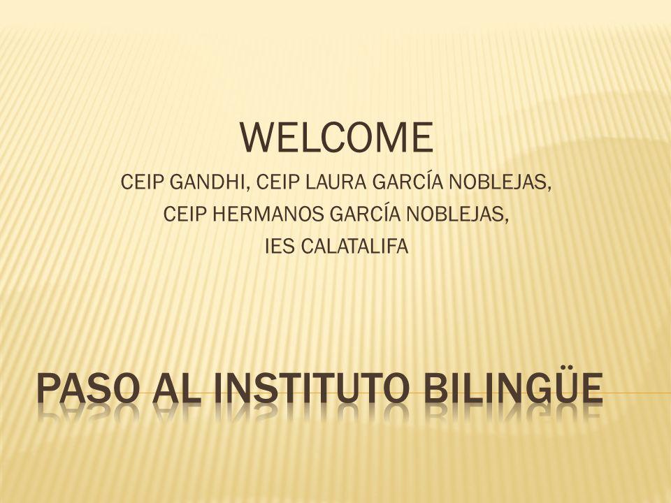 WELCOME CEIP GANDHI, CEIP LAURA GARCÍA NOBLEJAS, CEIP HERMANOS GARCÍA NOBLEJAS, IES CALATALIFA