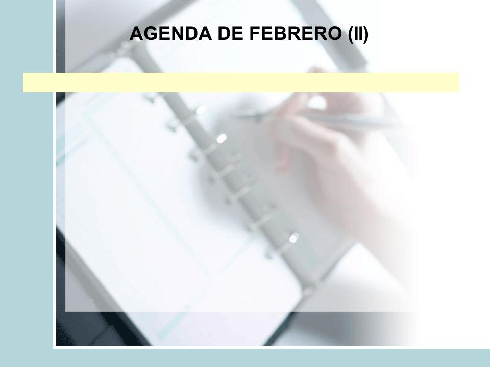 AGENDA DE FEBRERO (II)