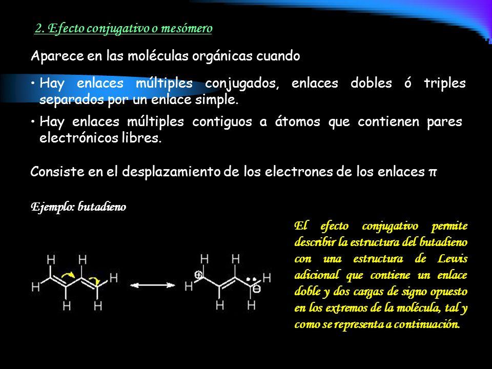 El efecto conjugativo permite describir la estructura del butadieno con una estructura de Lewis adicional que contiene un enlace doble y dos cargas de