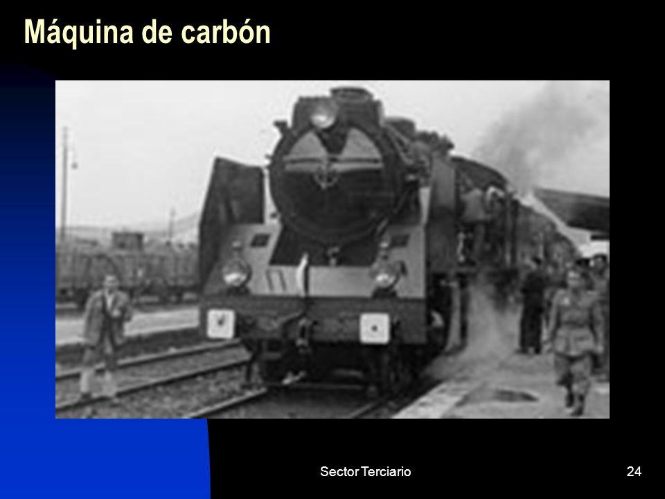 Sector Terciario24 Máquina de carbón