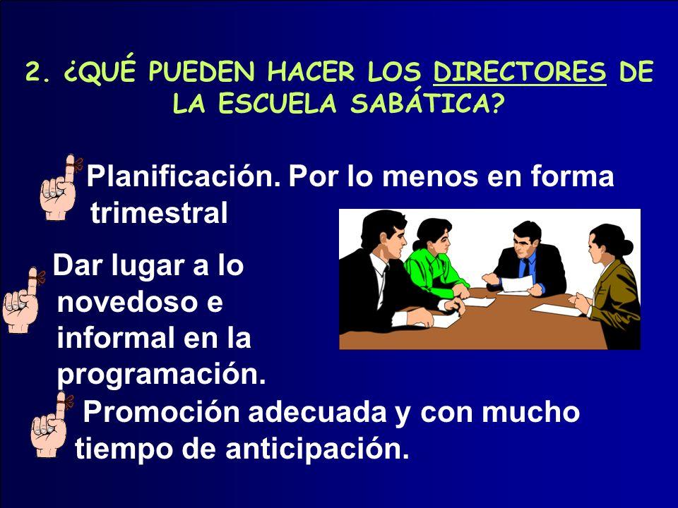 Incluir los departamentos de niños de la Escuela Sabática como miembros.