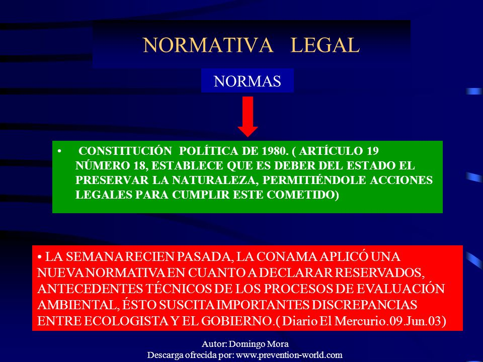 Autor: Domingo Mora Descarga ofrecida por: www.prevention-world.com NORMATIVA LEGAL CONSTITUCIÓN POLÍTICA DE 1980. ( ARTÍCULO 19 NÚMERO 18, ESTABLECE