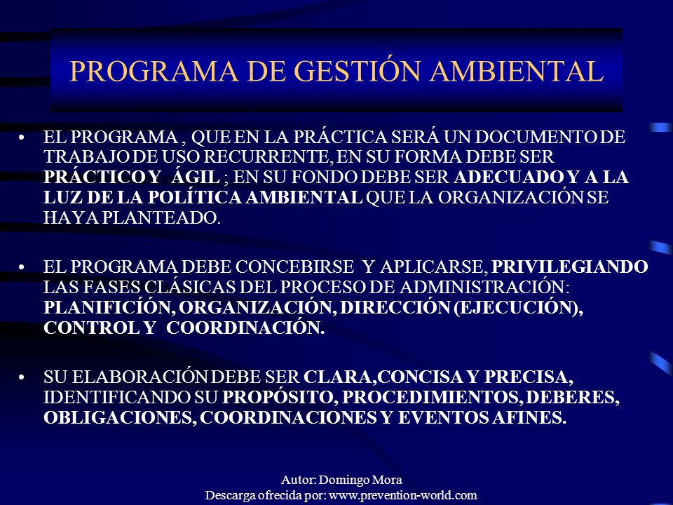 Autor: Domingo Mora Descarga ofrecida por: www.prevention-world.com EL PROGRAMA, QUE EN LA PRÁCTICA SERÁ UN DOCUMENTO DE TRABAJO DE USO RECURRENTE, EN