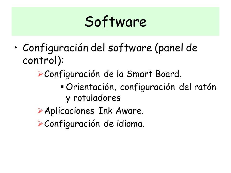 Configuración del software (panel de control): Configuración de la Smart Board. Orientación, configuración del ratón y rotuladores Aplicaciones Ink Aw