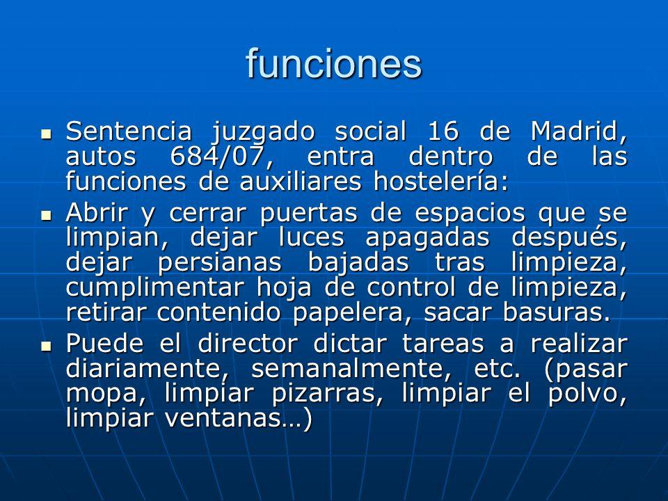 funciones Sentencia juzgado social 16 de Madrid, autos 684/07, entra dentro de las funciones de auxiliares hostelería: Sentencia juzgado social 16 de