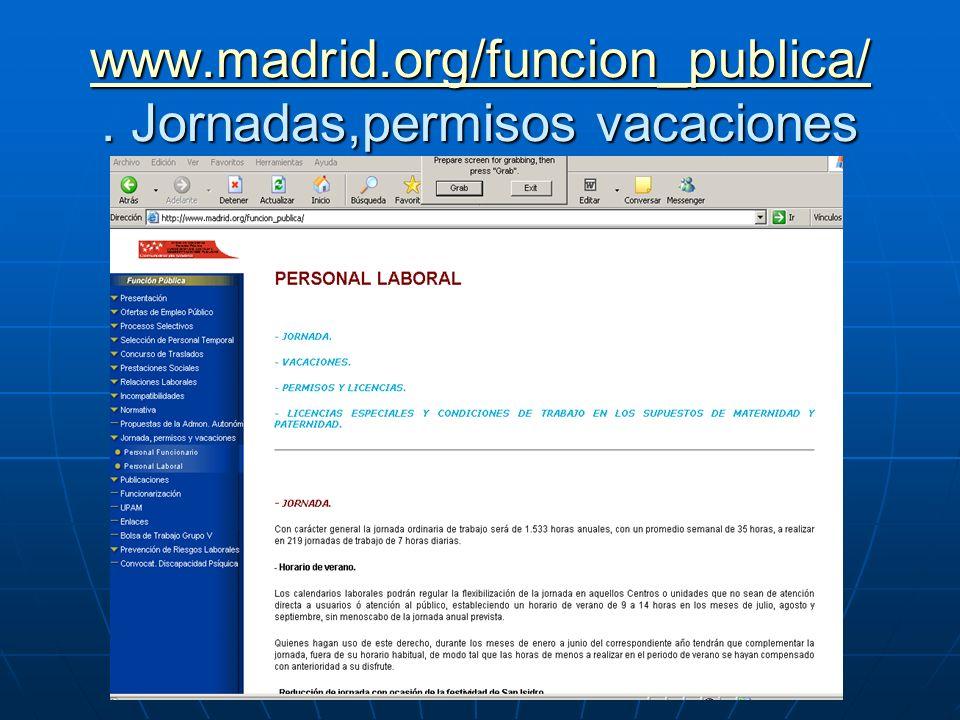 www.madrid.org/funcion_publica/ www.madrid.org/funcion_publica/. Jornadas,permisos vacaciones www.madrid.org/funcion_publica/