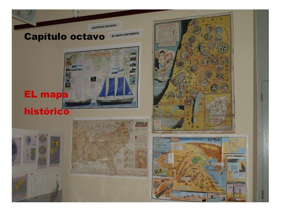 Capítulo octavo EL mapa histórico