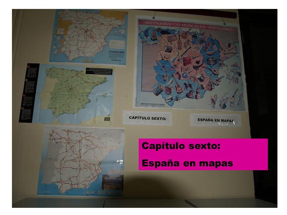 Cap 6 Capítulo sexto: España en mapas