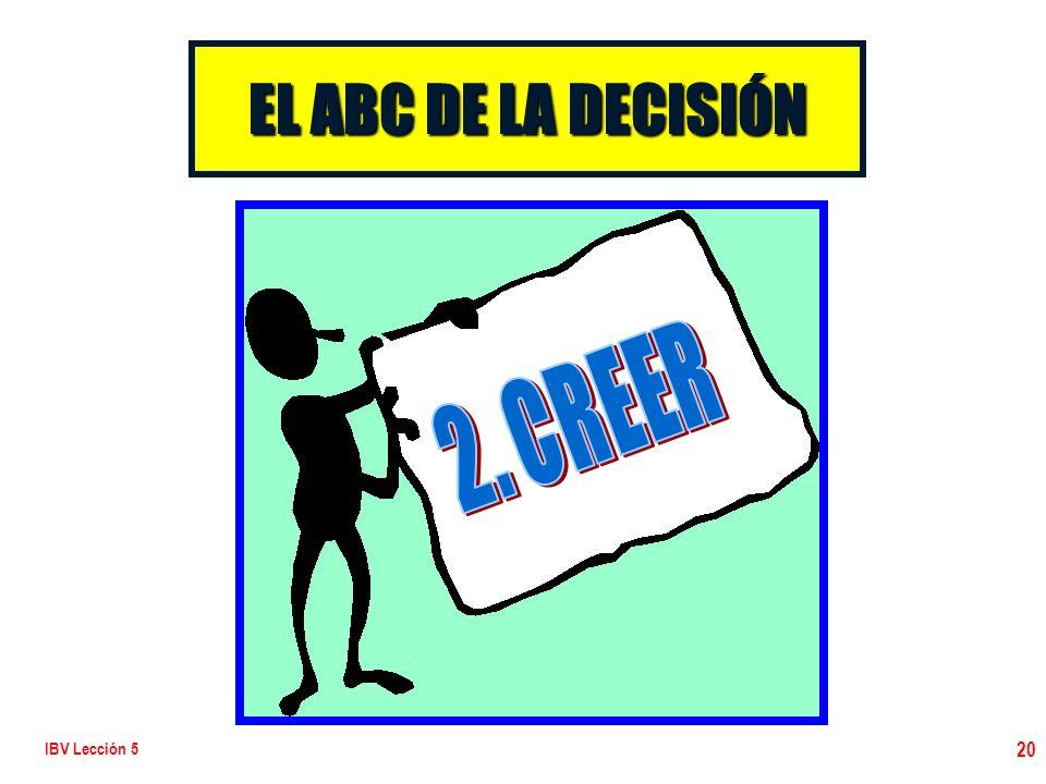 IBV Lección 5 20 EL ABC DE LA DECISIÓN